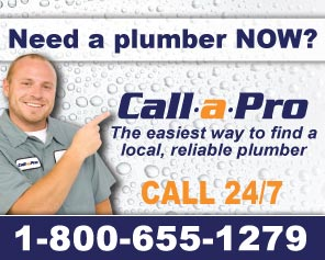 Need a plumber? Call a Pro at 1-800-655-1279